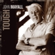 MAYALL, JOHN-TOUGH