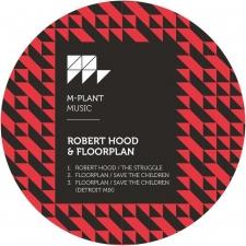 HOOD, ROBERT & FLOORPLAN-STRUGGLE / SAVE THE ...
