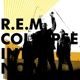 R.E.M.-COLLAPSE INTO NOW
