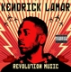 LAMAR, KENDRICK-REVOLUTION MUSIC