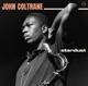 COLTRANE, JOHN-STARDUST-HQ/LTD/BONUS TR-