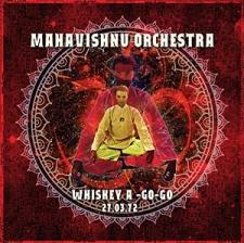 MAHAVISHNU ORCHESTRA-WHISKEY A-GO-GO 27 MARCH 1972