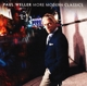 WELLER, PAUL-MORE MODERN CLASSICS