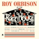 ORBISON, ROY-AT THE ROCK HOUSE