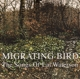 VARIOUS-MIGRATING BIRD-SONGS OF..