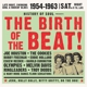 VARIOUS-BIRTH OF THE BEAT 1954-1963