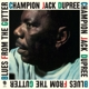 DUPREE, CHAMPION JACK-BLUES FROM THE GUTTER / BONUS TRACKS: 6&1