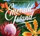 EMERALD, CARO-EMERALD ISLAND EP
