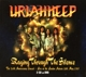 URIAH HEEP-RAGING THROUGH.. -CD+DVD-