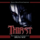 MAY, BRIAN-THIRST: ORIGINAL MOTION PICTURE SO...
