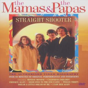 MAMAS & THE PAPAS-STRAIGHT SHOOTER