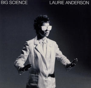 ANDERSON, LAURIE-BIG SCIENCE
