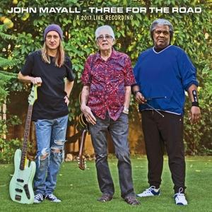 MAYALL, JOHN-THREE FOR THE ROAD