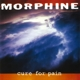 MORPHINE-CURE FOR PAIN -COLOURED-
