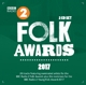 VARIOUS-BBC RADIO 2 FOLK AWARDS 2017