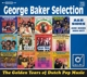 BAKER, GEORGE -SELECTION--GOLDEN YEARS OF DUT...