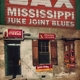 VARIOUS-MISSISSIPPI JUKE JOINT BLUES/ 9TH SEPTEMBER 1941