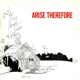 BONNIE PRINCE BILLY-ARISE THEREFORE