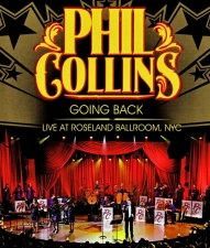 COLLINS, PHIL-GOING BACK - LIVE AT ROSELAND B...
