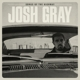 GRAY, JOSH-SONGS OF THE HIGHWAY
