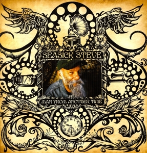 SEASICK STEVE-MAN FROM ANOTHER TIME