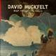 HUCKFELT, DAVID-ROOM ENOUGH, TIME ENOUGH