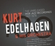 EDELHAGEN, KURT & HIS ORC-100 - THE UNRELEASE...