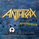 ANTHRAX-AFTERSHOCK - THE ISLAND..