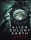 MOVIE (IMPORT)-ALIEN COLONY EARTH; HUMAN HARV...