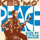 KEB'MO'-PEACE-BACK BY POPULAR DEM