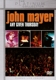 MAYER, JOHN-ANY GIVEN THURSDAY