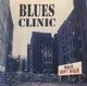 BLUES CLINIC-WALK DON'T WALK