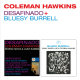 HAWKINS, COLEMAN-DESAFINADO + BLUESY BURRELL