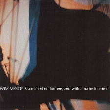 MERTENS, WIM-A MAN OF NO FORTUNE