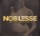 NOBLESSE-NOTHING IS ANYTHING