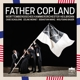 VARIOUS-FATHER COPLAND