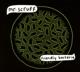 MR. SCRUFF-FRIENDLY BACTERIA