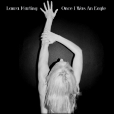 MARLING, LAURA-ONCE I WAS AN EAGLE