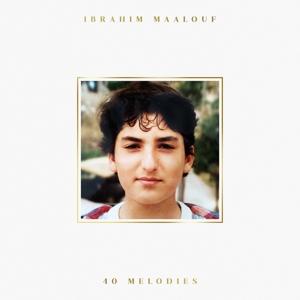 MAALOUF, IBRAHIM-40 MELODIES