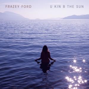 FORD, FRAZEY-U KIN B THE SUN