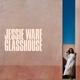 WARE, JESSIE-GLASSHOUSE