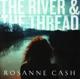 CASH, ROSANNE-RIVER & THE THREAD