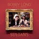 LONG, BOBBY-SULTANS