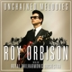 ORBISON, ROY-UNCHAINED MELODIES: ROY..
