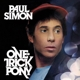 SIMON, PAUL-ONE TRICK PONY