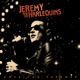 JEREMY AND THE HARLEQUINS-AMERICAN DREAMER