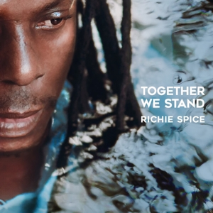 RICHIE SPICE-TOGETHER WE STAND