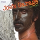 ZAPPA, FRANK-JOE'S GARAGE