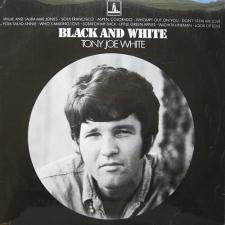 WHITE, TONY JOE-BLACK & WHITE