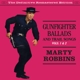 ROBBINS, MARTY-GUNFIGHTER BALLADS & TRIAL SONGS 1&2
